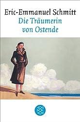 Die Träumerin von Ostende: Erzählungen