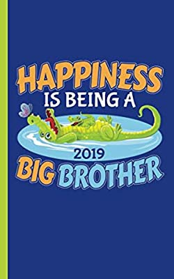 "Happiness is Being a Big Brother Journal - Notebook: Half Lined Half Blank Page, New Baby Sibling Draw and Write Story Note Book, Small 5x8"" (Writing Drawing Kid Gifts Vol 7)"