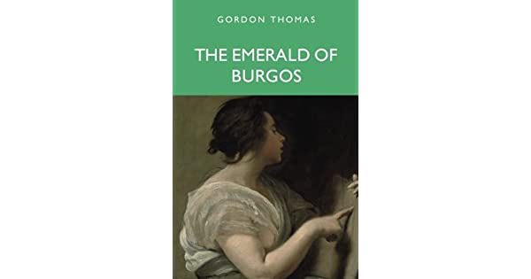 Amazon.com: The Emerald of Burgos (9781848974463): Gordon ...