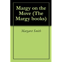 Margy on the Move (The Margy books Book 3)