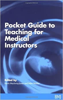 Book Pocket Guide to Teaching for Medical Instructors by Advanced Life Support Group Walker Mike Group Advanced Life Support (1999-02-15)