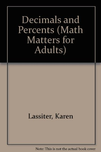 Decimals and Percents (Math Matters for Adults)