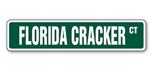Florida Cracker Street Sign Sticker 8'' Long Redneck Southern Rebel Sticker Sign - Sticker Graphic Sign - Will Stick to Any Smooth Surface ()