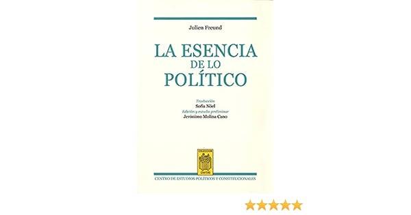 La esencia de lo político (Civitas Nueva Época): Amazon.es ...
