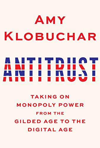Book Cover: Antitrust: Taking on Monopoly Power from the Gilded Age to the Digital Age