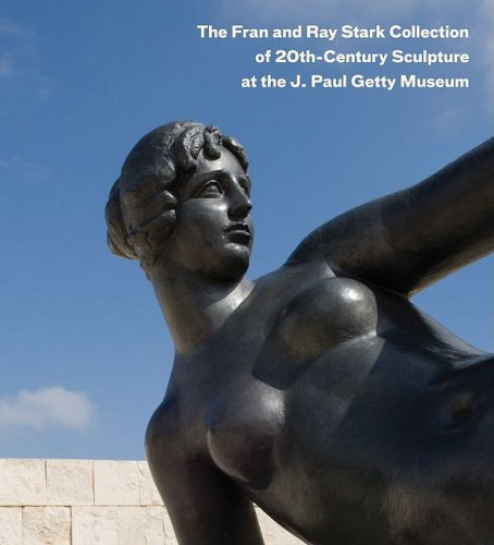 Book cover from The Fran and Ray Stark Collection of 20th Century Sculpture at the J. Paul Getty Museumby Christopher Bedford