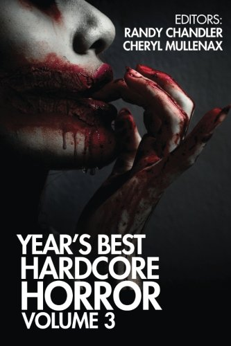 Year's Best Hardcore Horror Volume 3