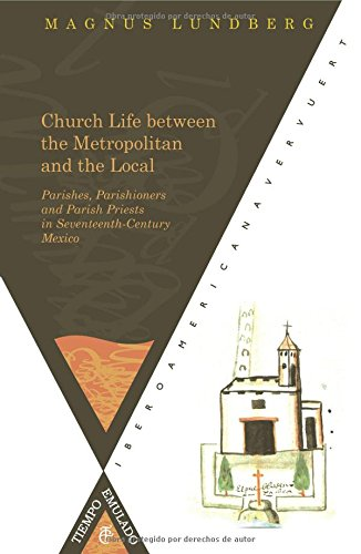 Church Life between the Metropolitan and the Local. Parishes (Spanish Edition)