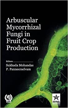 Arbuscular Mycorrhizal Fungi In Fruit Crop Production por Sukhada Mohandas epub