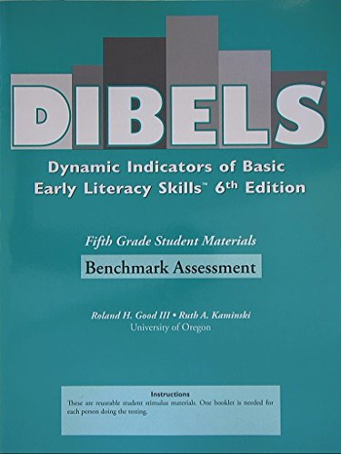 DIBELS Dynamic Indicators of Basic Early Literacy Skills 6th Edition, Benchmark Assessment, Fifth Grade Student Materials (Dynamic Indicators Of Basic Early Literacy Skills Dibels)