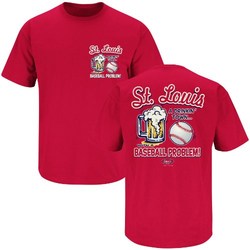 Smack Apparel St. Louis Baseball Fans - St. Louis, A Drinking Town with a Baseball Problem red t shirt (4XL)