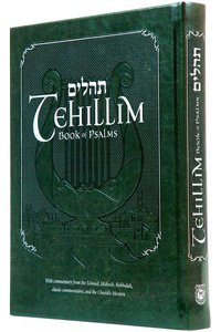 Tehilim Book - Tehillim - Book of Psalms with English Translation & Commentary: With Commentary from the Talmud, Midrash, Kabbalah, Classic Commentators and the Chasidic Masters