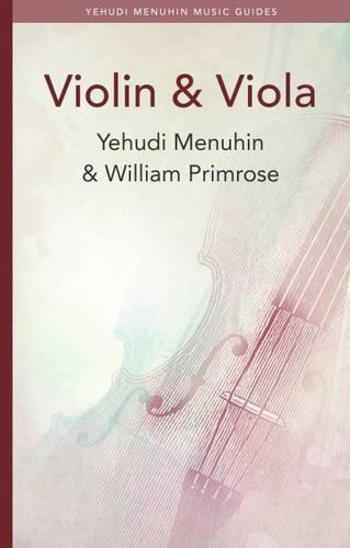 Primrose Viola (Violin & Viola (Yehudi Menuhin Music Guides))