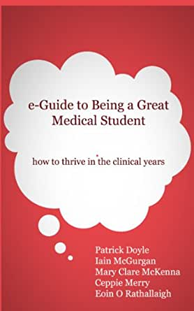 e-Guide to Being a Great Medical Student - how to thrive