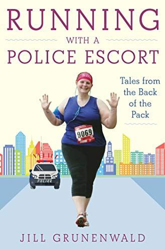 Pdf Outdoors Running with a Police Escort: Tales from the Back of the Pack