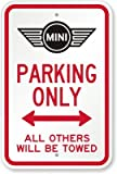 mini cooper parking sign - Mini Parking Only with Bidirectional Arrow All Others Will Be Towed Sign, 18
