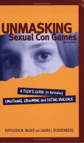 Unmasking Sexual Con Games: Teen Guide