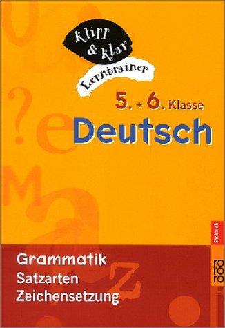 Deutsch, 5. und 6. Klasse - Grammatik: Satzarten, Zeichensetzung