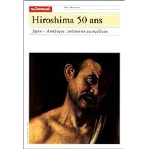 Hiroshima, 50 ans