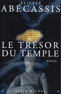 Qumran : [2] : Le trésor du Temple, Abécassis, Eliette