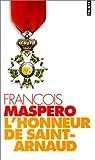 L'honneur de Saint-Arnaud par Maspero