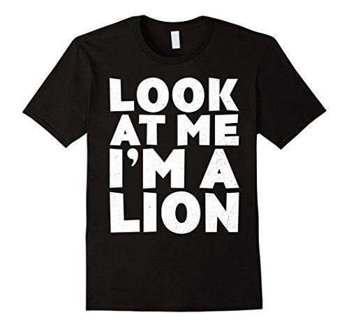 Mens Look At Me I'm A Lion T-Shirt Halloween Costume Shirt Large (Mother And Toddler Son Halloween Costumes)