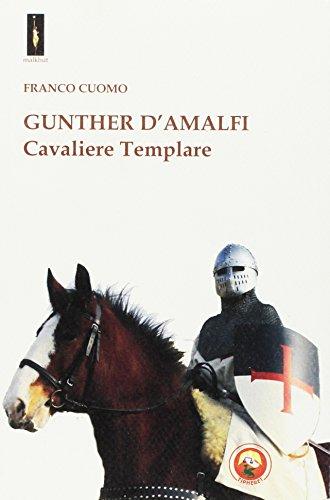 Gunther d'Amalfi. Cavaliere templare