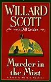 Murder in the Mist, Willard Scott and Bill Crider, 0525943250