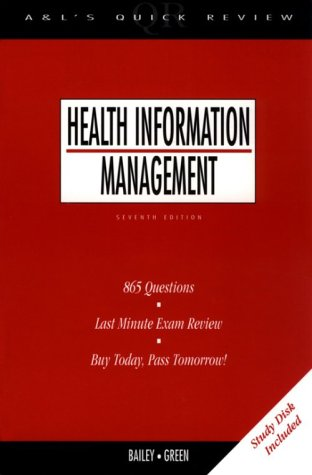 Appleton & Lange's Quick Review: Health Information Management (7th Edition)