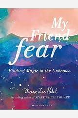 My Friend Fear Hardcover