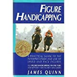 Figure Handicapping Revisited, James Quinn, 0688105823