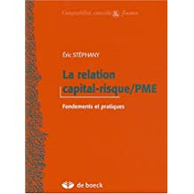 Relation capital-risque/pme fondements pratiques