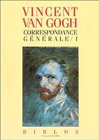 Correspondance générale, tome 1 par Vincent van Gogh
