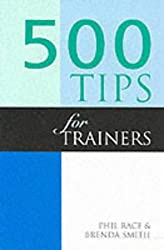 500 Tips for Trainers (500 Tips Series)