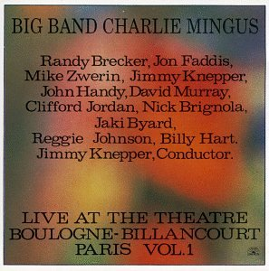 Live at the Theatre Boulogne - Billancourt Paris, Vol. 1