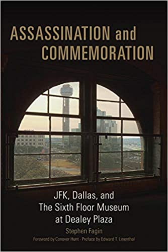 Buy Assassination And Commemoration Jfk Dallas And The