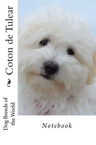 Coton de Tulear: Dog Breeds of the World - Notebook