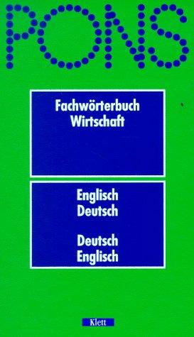 PONS Fachwörterbuch, Wirtschaft, Englisch-Deutsch/Deutsch-Englisch