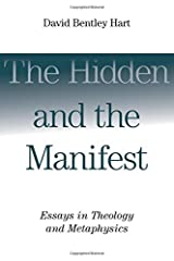 The Hidden and the Manifest: Essays in Theology and Metaphysics Paperback