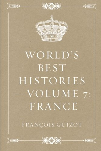 Download World's Best Histories — Volume 7: France pdf