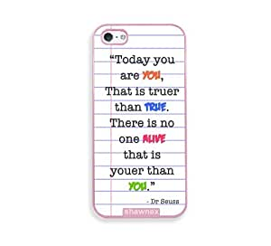 Shawnex Dr Seuss Quote Today You Are You Pink Plastic iPhone 5 & 5S Case - Fits iPhone 5 & 5S