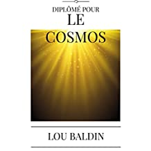 DIPLÔMÉ POUR LE COSMOS (French Edition)