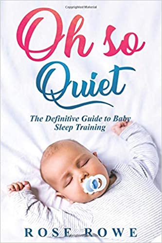 Baby Sleep Training: A Quick Start Guide to Getting More Sleep