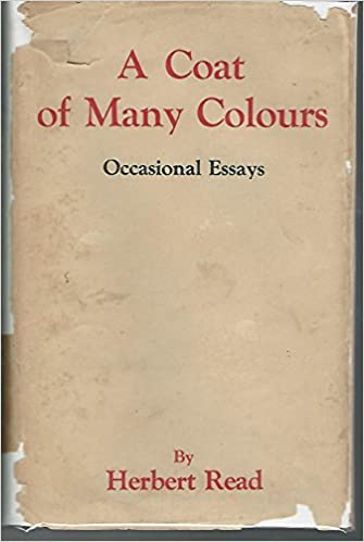 A Coat of Many Colours: Occasional Essays: Amazon.co.uk: Herbert ...