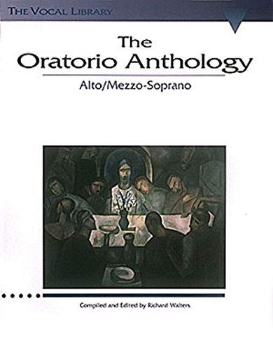 - The Oratorio Anthology: The Vocal Library Mezzo-Soprano/Alto