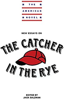 com the catcher in the rye new essays  new essays on the catcher in the rye the american novel