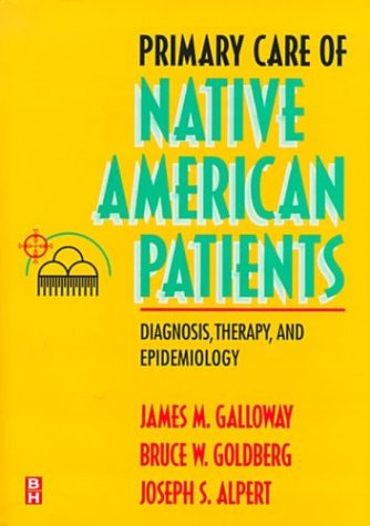 Primary Care of Native American Patients: Diagnosis, Therapy, and Epidemiology