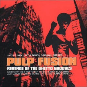 Pulp Fusion Vol. 3: Ranking integrated 1st place Max 50% OFF Revenge Ghetto Grooves of the