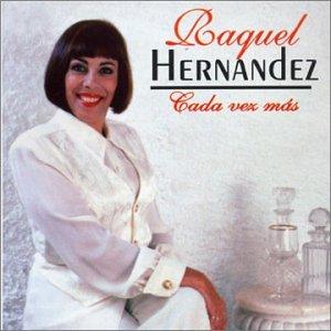 Raquel Hernandez - Cada Vez Mas - Amazon.com Music