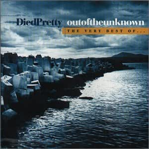 Died Pretty Out Of Unknown Best Of Amazon Com Music